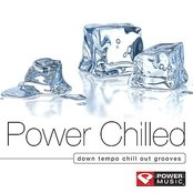 Power Chilled (Down Tempo Chill Out Grooves)