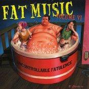 Fat Music, Volume 6: Uncontrollable Fatulence