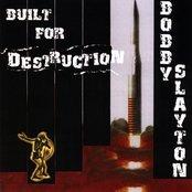 Built for Destruction