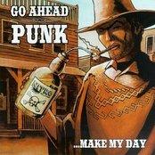 Go Ahead Punk, Make My Day
