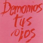 Demonios Tus Ojos
