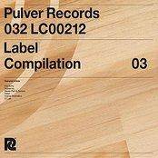 Pulver Records Label Compilation 03