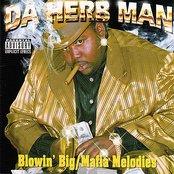 Blowin Big Mafia Melodies