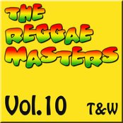 The Reggae Masters: Vol. 10 (T & W)