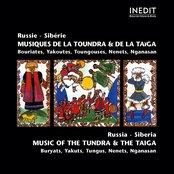 Russie sibérie. musique de la toundra et de la taiga.  russia sibéria. music of the tundra & the taiga.