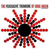 The Persuasive Tombone Of Urbie Green
