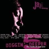 Diggin' Deeper - The Roots Of Acid Jazz Vol.5