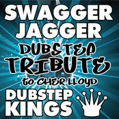 Swagger Jagger (Dubstep Tribute to Cher Lloyd)