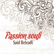 Passion Soufi, vol. 1 (Chants Religieux - Amdah - Inchad - Quran - Coran - Islam)