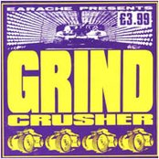 Grindcrusher 2: The Ultimate Earache