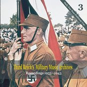 Third Reich's Military Music Archives, Volume 3 / Military Music of Nazi Germany, 1933 - 1943