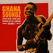 Ghana Soundz, Vol. 2: Afro-Beat, Funk and Fusion in 70's Ghana