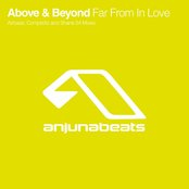 Above & Beyond - Far From In Love Remixes
