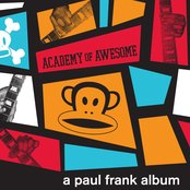 Academy of Awesome, A Paul Frank Album