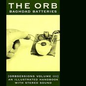 Baghdad Batteries (Orbsessions Volume 3)