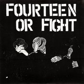 Fourteen Or Fight
