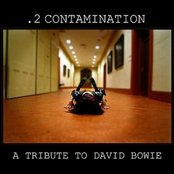 .2 Contamination - A Tribute To David Bowie