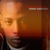 Tonio Anthony - Morning, Noon, & NIGHT..