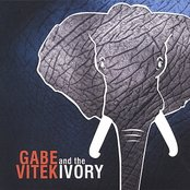Gabe Vitek and the Ivory