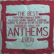 The Best Anthems... Ever! (disc 1)