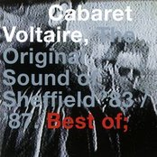 The Original Sound Of Sheffield '83-'87: The Best Of Cabaret Voltaire