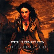 Within Temptation Destroyed