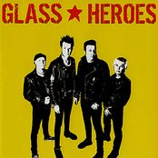 Glass Heroes
