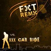 FIXT Remix vs. XXX Car Ride