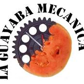 Musica de La Guayaba Mecanica