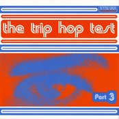 The Trip Hop Test Part 3