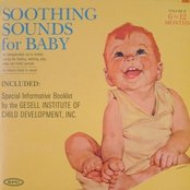 Soothing Sounds for Baby Volume 2, 6 to 12 Months