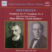 BEETHOVEN: Symphonies Nos. 2 and 4 (Kleiber / Pfitzner) (1928-1929)