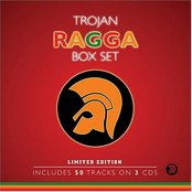 Trojan Ragga Box Set (disc 1: Gal You Hot)