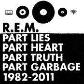 Part Lies, Part Heart, Part Truth, Part Garbage: 1982-2011