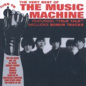 The Very Best of The Music Machine: Turn On