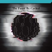 The Faust Re.Cycled