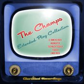 The Champs - The Extended Play Collection