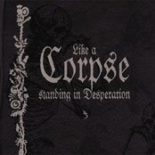Like a Corpse Standing in Desperation (disc 3)