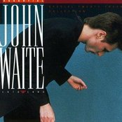 Essential John Waite - 1976-1986