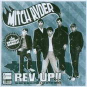 Rev Up: Best Of Mitch Ryder & The Detroit Wheels