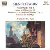 MENDELSSOHN: Sonata in G Minor / Fantasia, Op. 15 /  Variations, Op. 83