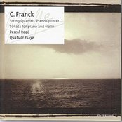 Franck: Quartet, Quintet, Sonata