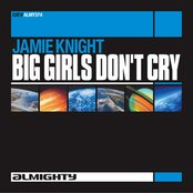 Almighty Presents: Big Girls Don't Cry