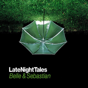 Late Night Tales - Belle & Sebastian [Remastered Edition]