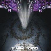 Shamandrones