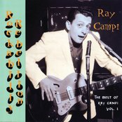 Rockabilly Rebellion: The Very Best Of Ray Campi Vol. 1