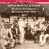 The Music of Cuba / Soneros Cubanos / Recordings 1925 - 1930, Vol. 1
