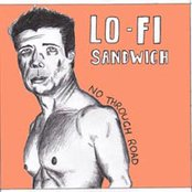 Lo-fi sandwich