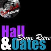 Some Rare H&O - [The Dave Cash Collection]