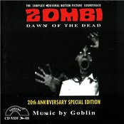 Zombi - Dawn of the Dead: The Complete Original Motion Picture Soundtrack